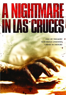 Watch A Nightmare in Las Cruces Online