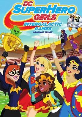 Watch DC Super Hero Girls: Intergalactic Games Online