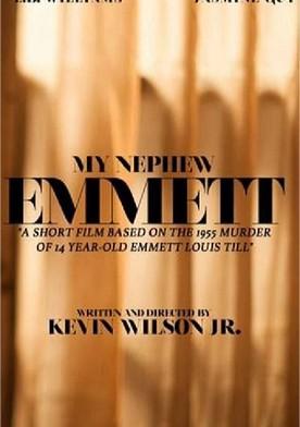 Watch My Nephew Emmett Online