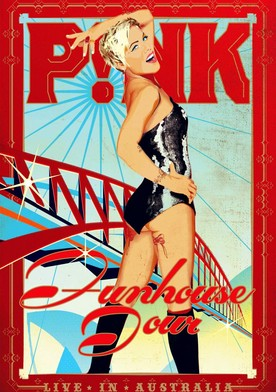 Pink - Funhouse Tour Live in Australia