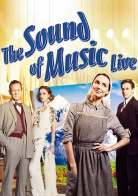 Watch The Sound of Music Live! Online