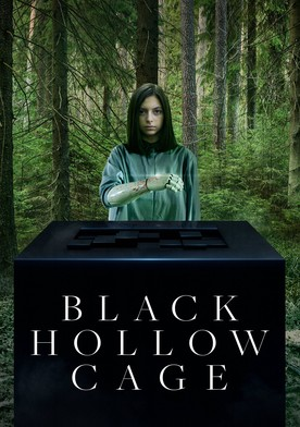 Watch Black Hollow Cage Online