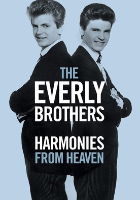 Watch The Everly Brothers: Harmonies From Heaven Online