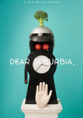 Watch Dear Suburbia Online