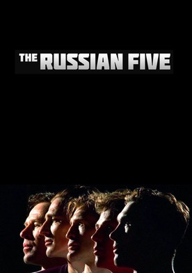 Watch The Russian Five Online