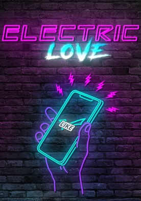 Watch Electric Love Online