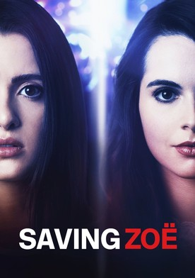Watch Saving Zoë Online