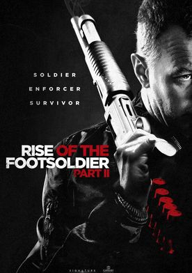 Watch Rise of the Footsoldier Part II Online