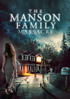 Watch The Manson Family Massacre Online