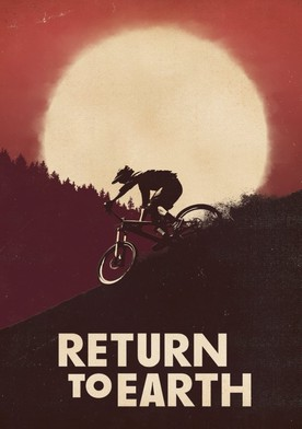 Watch Return to Earth Online