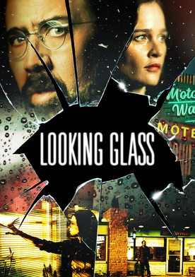 Watch Looking Glass Online