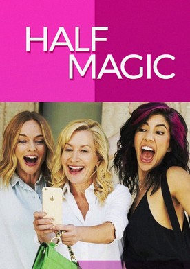 Watch Half Magic Online
