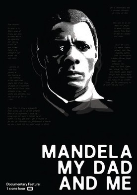 Watch Mandela, My Dad and Me Online