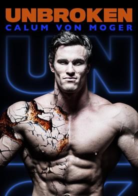 Watch Calum Von Moger: Unbroken Online