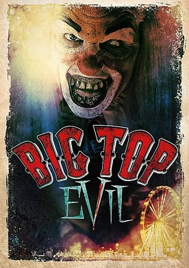 Watch Big Top Evil Online