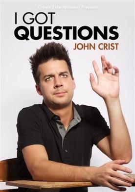 Watch John Crist: I Got Questions Online