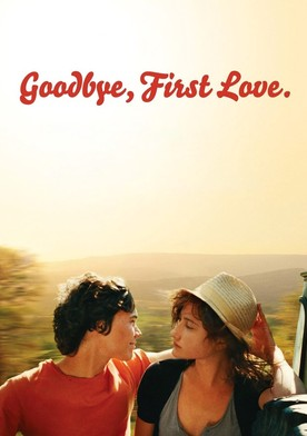 Watch Goodbye First Love Online