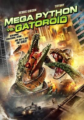 Watch Mega Python vs. Gatoroid Online