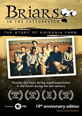 Briars in the Cotton Patch: Story of Koinonia Farm