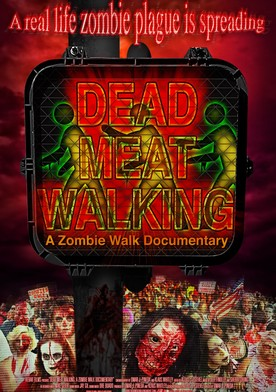Watch Dead Meat Walking: A Zombie Walk Documentary Online