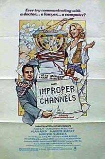 Watch Improper Channels Online