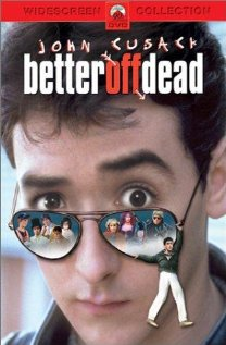 Watch Better Off Dead Online