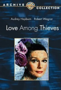 Watch Love Among Thieves Online
