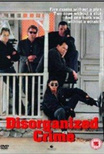 Watch Disorganized Crime Online