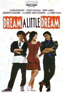 Watch Dream a Little Dream Online