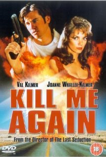Watch Kill Me Again Online
