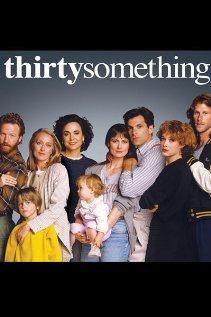 Watch thirtysomething
