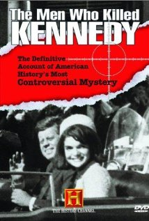 Watch The Men Who Killed Kennedy