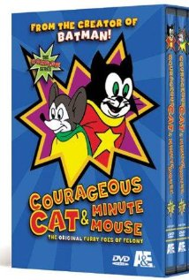 Watch Courageous Cat and Minute Mouse