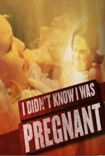 Watch I Didn't Know I Was Pregnant