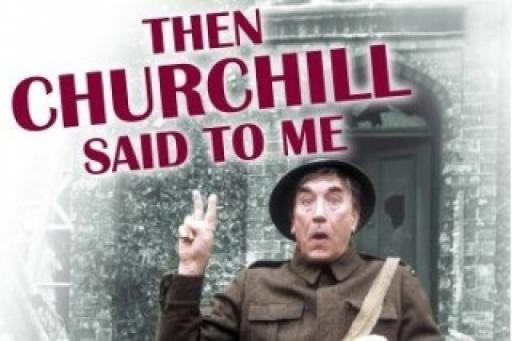 Then Churchill Said to Me S01E06