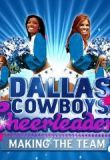 Watch Dallas Cowboys Cheerleaders: Making the Team Online