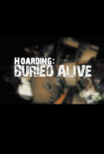 Watch Hoarding: Buried Alive