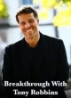 Watch Breakthrough with Tony Robbins