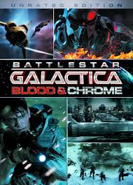 Watch Battlestar Galactica: Blood & Chrome Online
