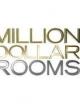 Watch Million Dollar Rooms Online