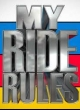 Watch My Ride Rules Online