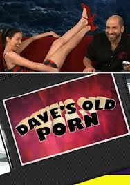 Watch Dave's Old Porn