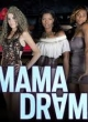 Watch Mama Drama Online