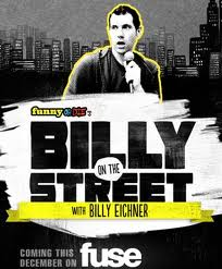Watch Funny Or Die's Billy On The Street