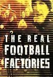 Watch The Real Football Factories Online
