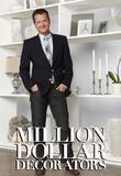 Watch Million Dollar Decorators