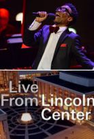 Live from Lincoln Center S44E06