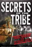 Watch Secrets of the Tribe Online