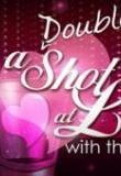 Watch A Double Shot at Love Online