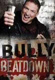 Watch Bully Beatdown Online